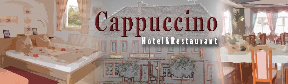 Hotel und Restaurant CappuccinoKöstlichkeiten der italienischen Küche und Übernachten in modern eingerichteten Zimmern, mit gemütlicher Atmosphäre.